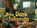 The Dark Talisman