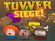 Tower Siege!