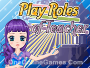 Play Roles of Teacher