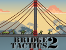 Bridge Tactics 2