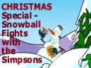 CHRISTMAS Special - Snowball Fights with the Simpsons