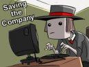 Saving the Company