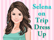 Selena on Trip Dress Up