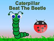 Caterpillar Beat The Beetle