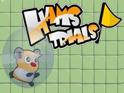 Hams Trials