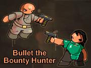 Bullet the Bounty Hunter
