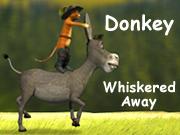 Donkey Whiskered Away
