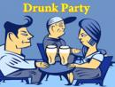 Drunk Party