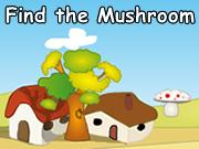 Find the Mushroom
