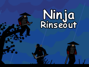 Ninja Rinseout