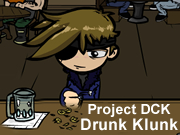 Project DCK Drunk Klunk