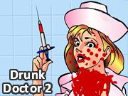 Drunk Doctor 2