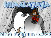 Himalayaya - Yeti Strikes Back