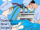 Operate Now: Heart Surgery
