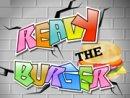 Ready the Burger