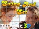 Swing and set Taitanic 3D