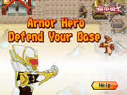 Armor Hero Defend Your Base