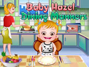 Baby Hazel Dining Manners