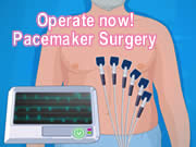 Operate now! Pacemaker Surgery