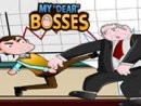 My Dear Bosses
