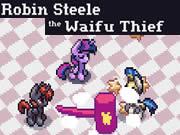 Robin Steele the Waifu Thief