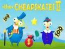 The Cheapskates II