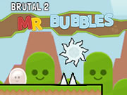 Brutal 2: Mr. Bubbles