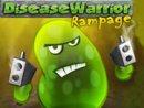 Disease Warrior Rampage