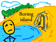 Escape From Really Boring Island
