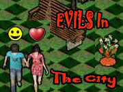 Evils In The City