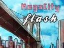 Mega City Flash