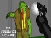Mr. Vengeance: Upgrade