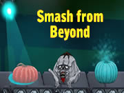 Smash From Beyond