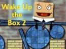 Wake Up the Box 2