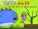 Zuzu the Elf & the Box of Banishment