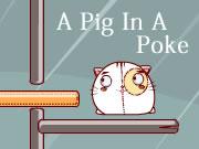 A Pig In A Poke