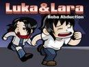 Luka & Lara: Robo Abduction