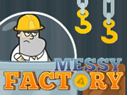 Messy Factory