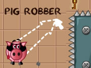 Pig Robber