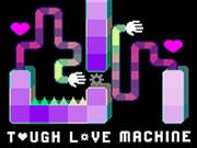 Tough Love Machine