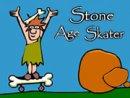 Stone Age Skater